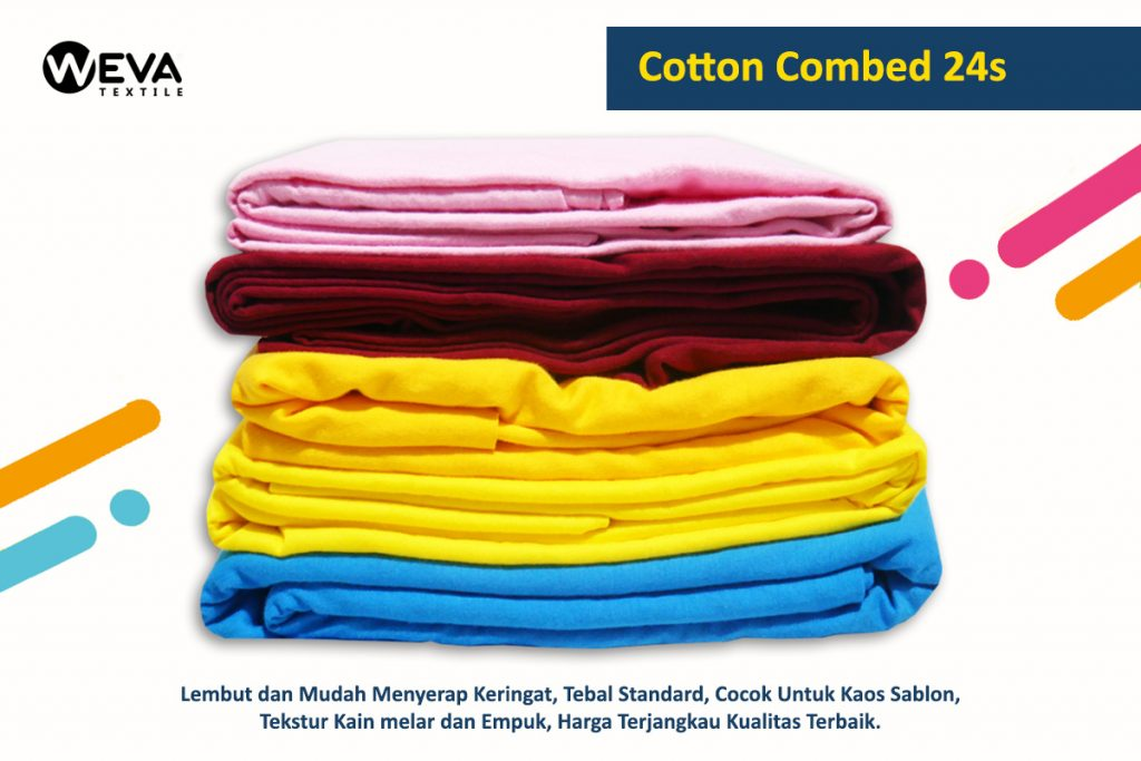 Cotton Combed Weva - Cotton Combed 24s