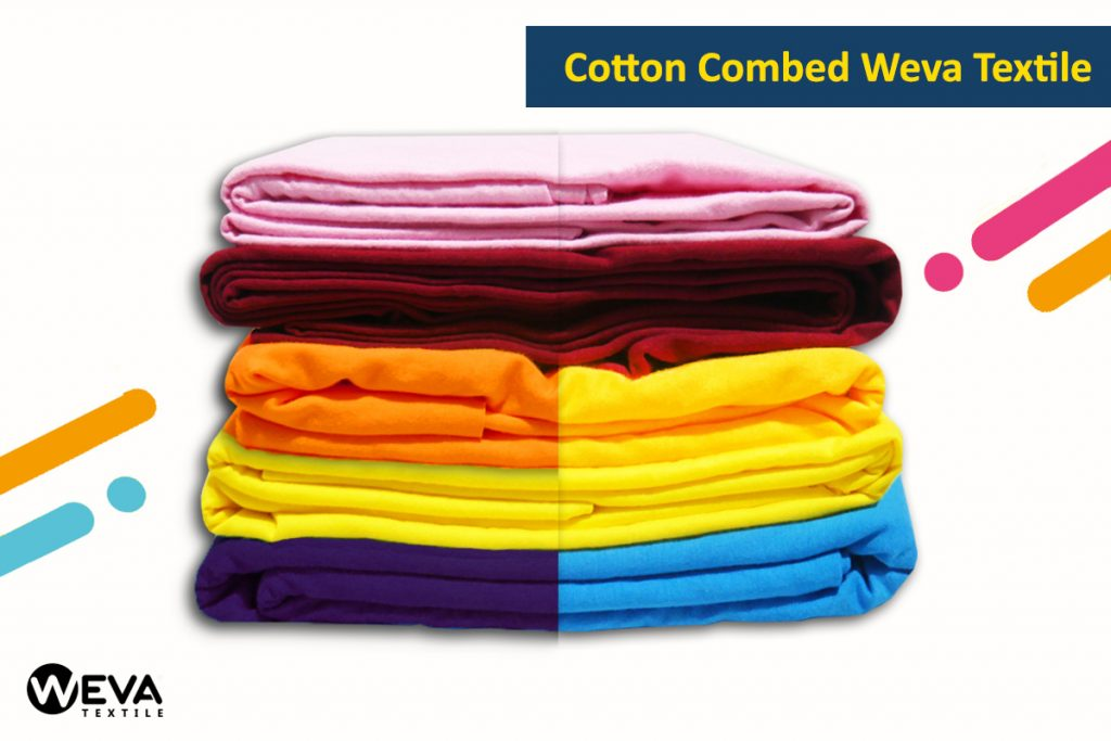 Cotton Combed Weva - Cotton Combed 24s dan 30s Berkualitas